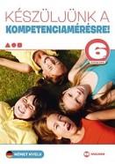 Készüljünk a kompetenciamérésre! - Német nyelv 6. évfolyam