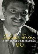 A mindenség szerelmese - Juhász Ferenc 90 + CD