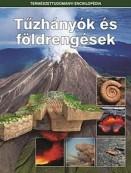 Tűzhányók és földrengések - Természettudományi enciklopédia 4.