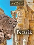 Perzsák - Nagy civilizációk 7.