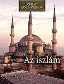 Az iszlám - Nagy civilizációk 11.