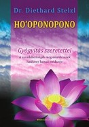 Ho'oponopono - Gyógyítás szeretettel