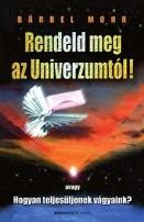 Rendeld meg az Univerzumtól!