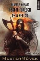Fekete Turlogh és a kelták - Conan testvérei IV.