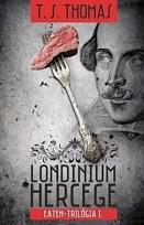 Londinium hercege - Eaten-trilógia I.
