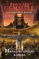 A Hatalom utolsó kardja - A Hatalom kövei II.