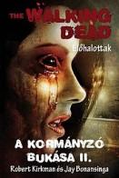 A Kormányzó bukása II. - The Walking Dead - Élőhalottak 4/2.