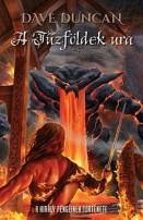 A Tűzföldek ura - A király Pengéinek története 2.