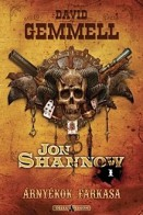 Árnyékok farkasa - Jon Shannow 1.