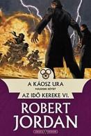 A Káosz Ura 2. - Az Idő Kereke VI.