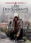 A New York-i felkelés - Last Descendants 1. - Assassin's Creed