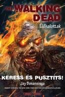 Keress és pusztíts! - The Walking Dead - Élőhalottak 7.