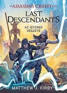 Az istenek végzete - Last Descendants 3. - Assassin's Creed