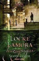 Locke Lamora hazugságai - Az úri csirkefogó 1.