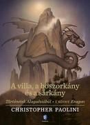 A villa, a boszorkány és a sárkány - Történetek Alagaësiából I. - Eragon