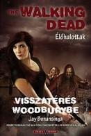 Visszatérés Woodburybe - The Walking Dead - Élőhalottak 8.