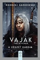 A végzet kardja - Vaják - The Witcher II.