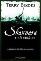 Shannara első királya - Shannara trilógia 0.