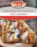33 kemencében és parázson sült finomság - Lépésről lépésre