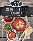 33 street food és bisztróétel - Lépésről lépésre