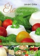 Élő növényi sajtok, tejek
