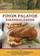 Finom falatok kiránduláshoz - Túrázók szakácskönyve
