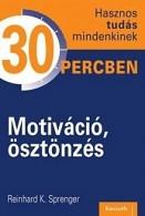 Motiváció, ösztönzés