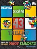 Mekkora szám a 43 trillió?