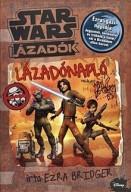 Star Wars - Lázadók - Lázadónapló