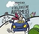 Az öreg kisasszony autósmeséi