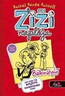 Bálkirálynő - Egy Zizi naplója 6.