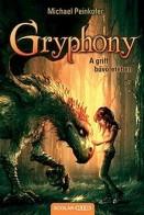 A griff bűvöletében - Gryphony 1.