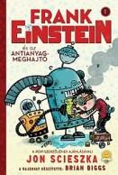Frank Einstein és az antianyag-meghajtó - Frank Einstein 1.
