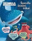 Szenilla óceáni titkai - Disney Pixar Szenilla nyomában