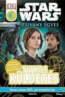 Star Wars - Zsivány Egyes - Titkos küldetés