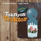 Taknyos Traktor - Garázs Bagázs 2.