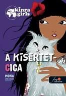 A kísértetcica - Kinra Girls 2.