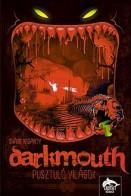 Pusztuló világok - Darkmouth 2.