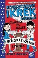 Claudia és James elnökjelöltek lesznek - Rosszcsont ikrek 3.