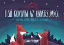 Első könyvem az univerzumról - Eszes Róka meséi 1.