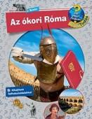 Az ókori Róma - Mit? Miért? Hogyan? Profi Tudás 5.