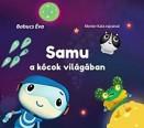 Samu a kócok világában