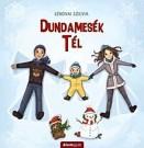 Tél - Dundamesék 1.