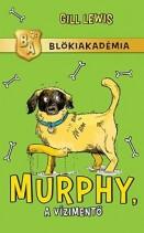 Murphy, a vízimentő - Blökiakadémia 4.