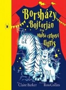 Borsházy Bojtorján és az utolsó cirkuszi tigris