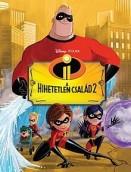 Filmkönyv - Disney Pixar A Hihetetlen család 2.
