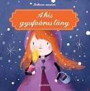 A kis gyufaárus lány - Kedvenc meséim