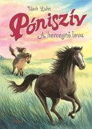 A hercegnő lova - Póniszív 4.