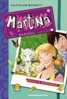 Kaland az állatparkban - Martina naplója 5.