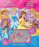 Mesélj képekkel - Olvass és díszíts! - Disney Hercegnők
